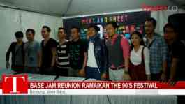 Base Jam Reunion Ramaikan The 90's Festival